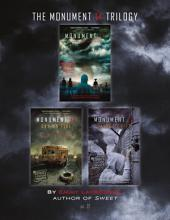 The Monument 14 Trilogy: Monument 14, Sky on Fire, and Savage Drift