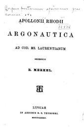 Apollonii Rhodii Argonautica ad cod. ms. Laurentianum