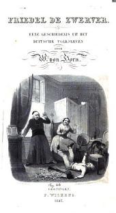 Friedel de zwerver: eene geschiedenis uit het Duitsche volksleven, Volume 1