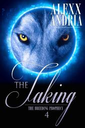 The Taking (Wolf Shifter Romance): The Breeding Prophecy