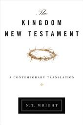 The Kingdom New Testament, eBook: A Contemporary Translation
