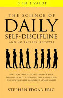 The Science of Daily Self Discipline and No Excuses Lifestyle PDF