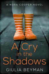A Cry in the Shadows