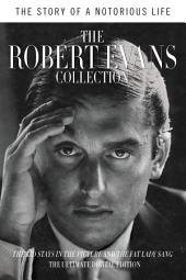 The Robert Evans Collection (Enhanced Edition): A Notorious Life