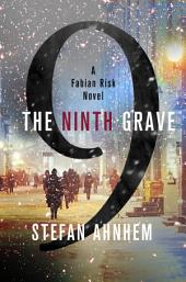 The Ninth Grave: A Fabian Risk Novel