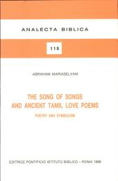 The Song of Songs and Ancient Tamil Love Poems: Poetry and Symbolism