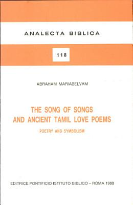 The Song of Songs and Ancient Tamil Love Poems
