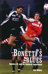 Bonetti's Blues: Dundee FC and its Cultural Experiment