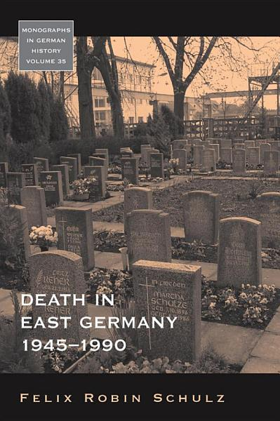 Download Death in East Germany  1945 1990 Book