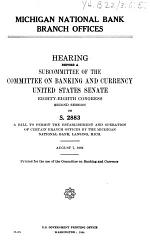 Hearings, Reports and Prints of the Senate Committee on Banking and Currency