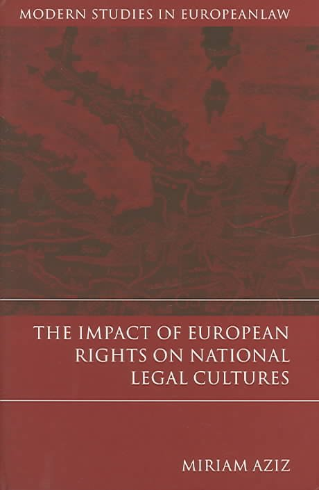 The Impact of European Rights on National Legal Cultures