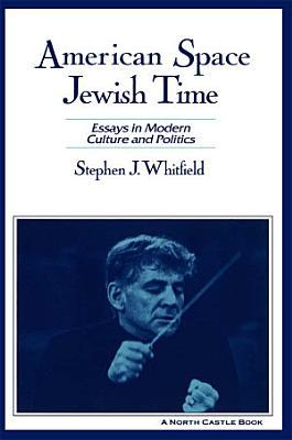 American Space  Jewish Time