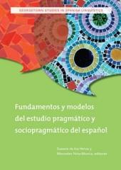 Fundamentos y Modelos del Estudio Pragmático y Sociopragmático del Español