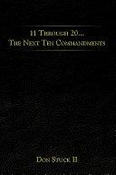 11 Through 20... the Next Ten Commandments