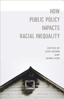 How Public Policy Impacts Racial Inequality