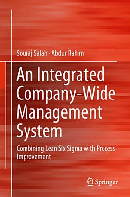 An Integrated Company Wide Management System