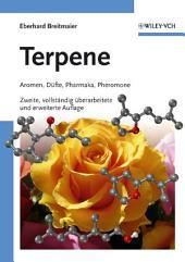 Terpene: Aromen, Düfte, Pharmaka, Pheromone, Ausgabe 2