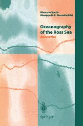Oceanography of the Ross Sea Antarctica: Antarctica