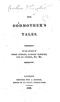 The Godmother s Tales  By the Author of Short Stories  Etc   The Dedication is Signed E  S   PDF