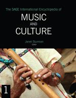 The SAGE International Encyclopedia of Music and Culture