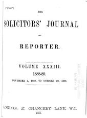 Solicitors' Journal and Reporter: Volume 33