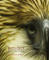 Biology: The Dynamic Science, Volume 1 (Units 1 & 2): Edition 3