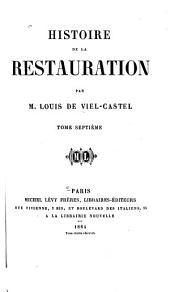 Histoire de la restauration: Volume7