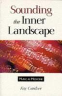 Sounding the Inner Landscape