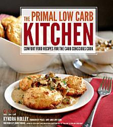 The Primal Low Carb Kitchen Book PDF