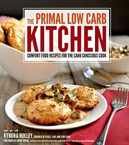 The Primal Low Carb Kitchen Book
