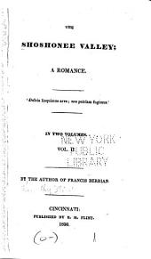 The Shoshonee Valley: A Romance, in Two Volumes, Volume 2