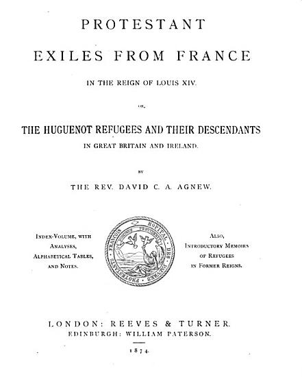Protestant Exiles from France in the Reign of Louis XIV PDF