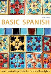 Basic Spanish The Basic Spanish Series Book PDF