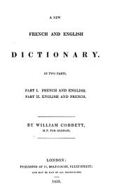 A New French and English Dictionary in Two Parts