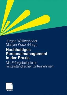 Nachhaltiges Personalmanagement in der Praxis PDF