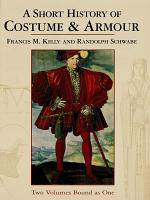 A Short History of Costume   Armour PDF