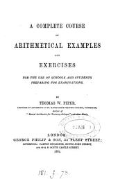 A complete course of arithmetical examples and exercises