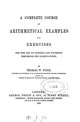 A complete course of arithmetical examples and exercises PDF