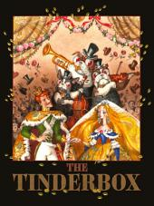 The Tinderbox: illustrated by Oksana Ignaschenko