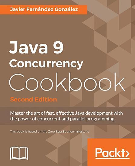 Java 9 Concurrency Cookbook PDF