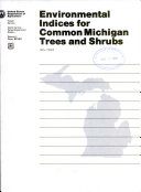 Environmental Indices for Common Michigan Trees and Shrubs