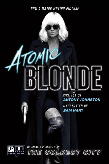 The Coldest City  Atomic Blonde Edition PDF
