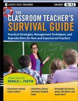 The Classroom Teacher s Survival Guide PDF