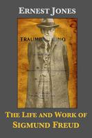 The Life and Work of Sigmund Freud PDF