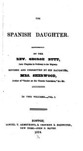 The Spanish Daughter: Volume 1