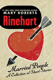 Married People: A Collection of Short Stories