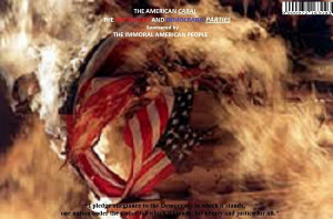 THE AMERICAN CABAL THE REPUBLICAN AND DEMOCRATIC PARTIES SPONSERED BY THE IMMORAL AMERICAN PEOPLE PDF
