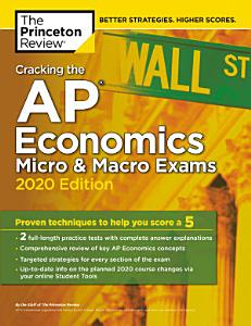 Cracking the AP Economics Micro   Macro Exams  2020 Edition Book