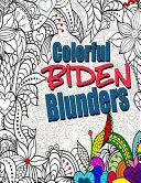 Colorful Biden Blunders