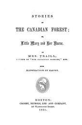 Stories of the Canadian Forest, Or, Little Mary and Her Nurse